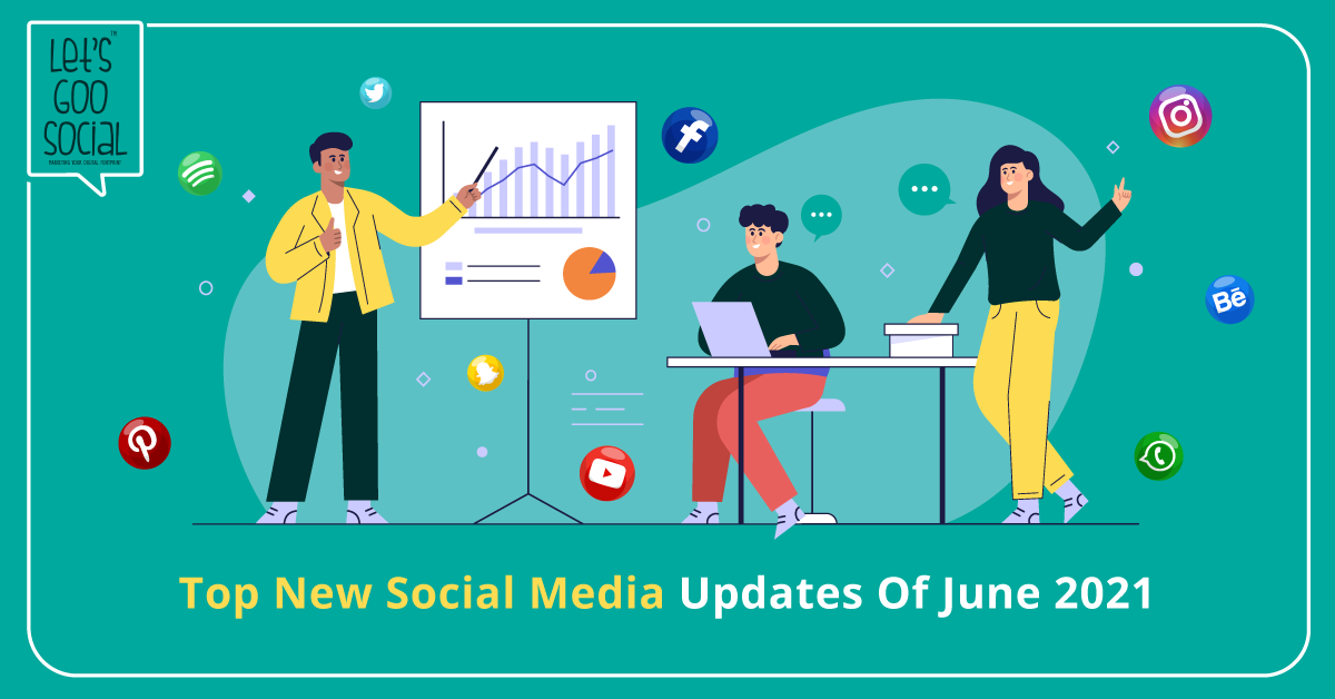 New Things In Digital Marketing For June 2021
