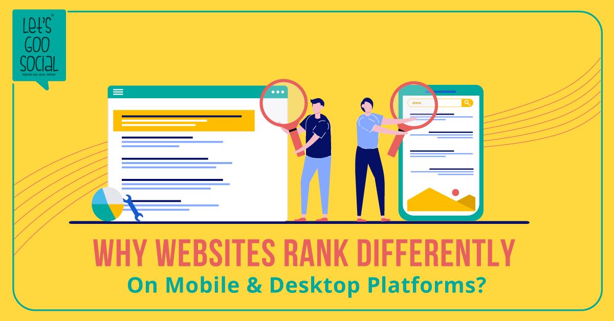 Mobile vs. Desktop: Different Rankings & Content Strategies